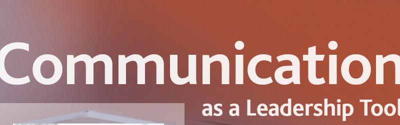 Communication As A Leadership Tool